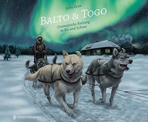 Balto & Togo: Dramatische Rettung in Eis und Schnee