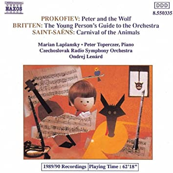 PROKOFIEV: Peter and the Wolf / BRITTEN: Young Person's Guide to Orchestra / SAINT-SAENS: Carnival