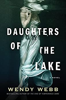 Daughters of the Lake by [Wendy Webb]