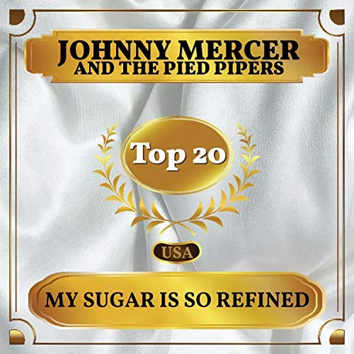 Johnny Mercer & The Pied Pipers