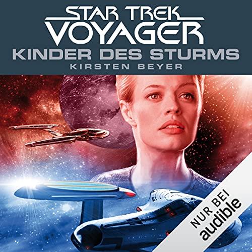 Kinder des Sturms: Star Trek Voyager 7