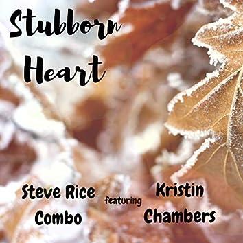 Stubborn Heart (feat. Kristin Chambers)