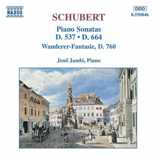 Schubert: Piano Sonatas, D. 537 And 664 / 'Wanderer Fantasy'
