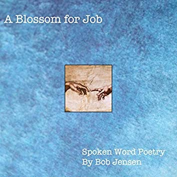 A Blossom for Job
