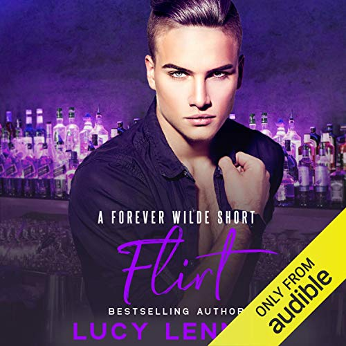 Flirt: A Forever Wilde Short cover art