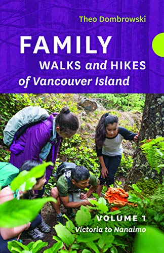 FAMILY WALKS & HIKES OF VANCOU (Family Walks and Hikes of Vancouver Island)