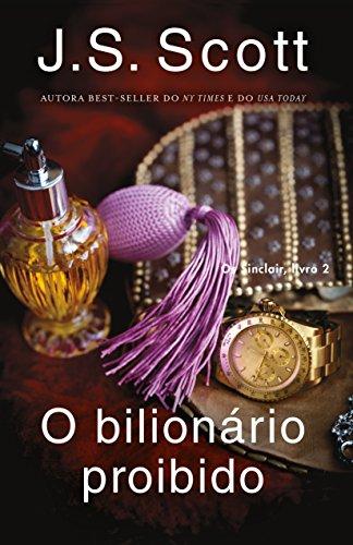 O bilionário proibido ~ Jared: Os Sinclair, livro 2