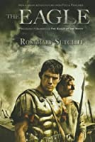 The Eagle (The Roman Britain Trilogy) by Rosemary Sutcliff(2011-01-04)