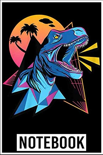 Notebook: Vaporwave Tyrannosaurus Aesthetic Synthwave Dinosaur  notebook 100 pages 6x9 inch by Gagi Dufi