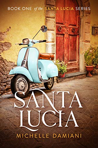 Santa Lucia: Book One of the Santa Lucia Series (English Edition)