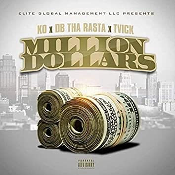 Million Dollars (feat. Tvick & Db tha Rasta)