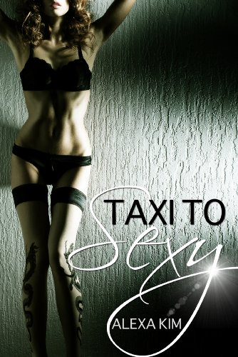 Taxi to Sexy