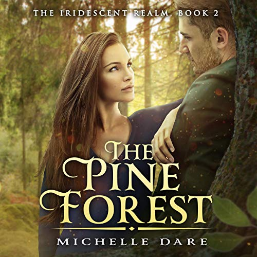 The Pine Forest Audiobook By Michelle Dare cover art