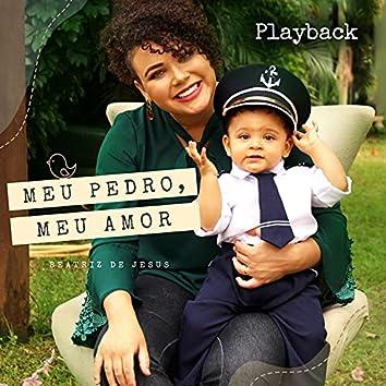 Meu Pedro, Meu Amor (Playback)