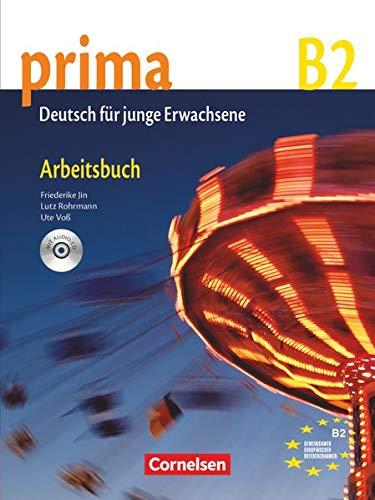 Prima - Die Mittelstufe: B2 - Arbeitsbuch mit Audio-CD