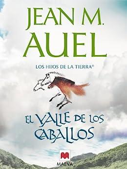 El valle de los caballos (Los Hijos de la Tierra nº 2) PDF EPUB Gratis descargar completo