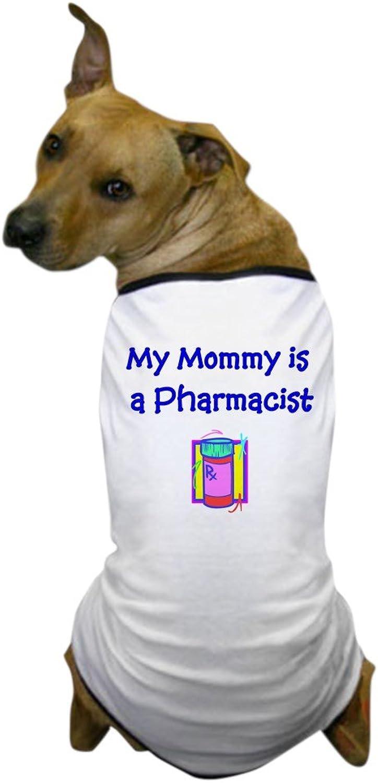 CafePress  My Mommy Is A Pharmacist Dog TShirt  Dog TShirt, Pet Clothing, Funny Dog Costume