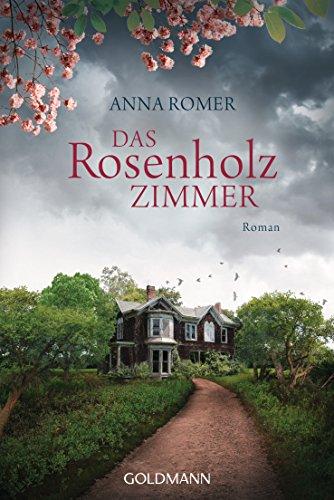 Das Rosenholzzimmer: Roman