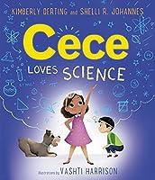Cece Loves Science (Cece Loves Science (1))