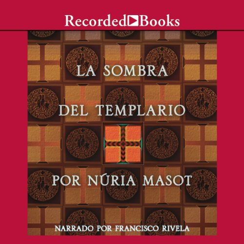 La sombra del templario [The Shadow of the Templar (Texto Completo)] audiobook cover art