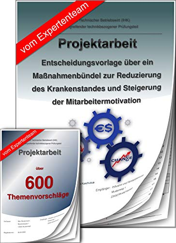 Technischer Betriebswirt Projektarbeit und Präsentation - IHK- Krankenstand Motivation +