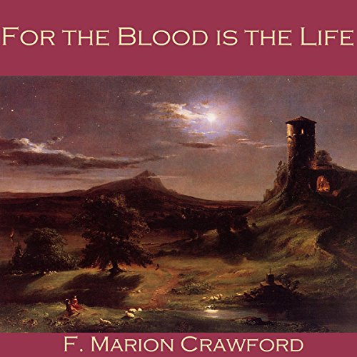 Couverture de For the Blood Is the Life