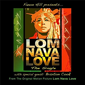 "Lom Nava Love: The Single (From ""Lom Nava Love"") [feat. Braxton Cook]"