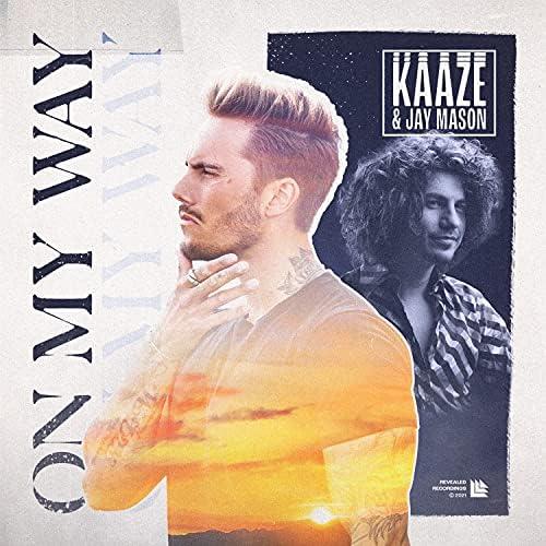 Kaaze & Jay Mason