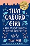 That Oxford Girl: A Real Student's Guide to Oxford University (English Edition)