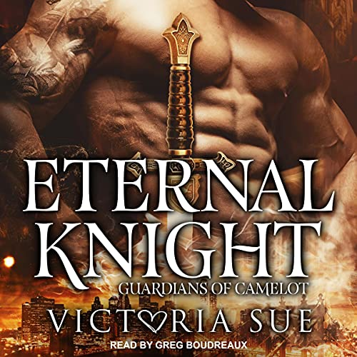 Eternal Knight Audiobook By Victoria Sue cover art