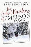 The School Mistress (Emerson Pass Book 1)