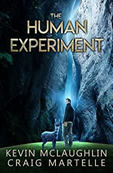 The Human Experiment: A Novel by [Kevin McLaughlin, Craig Martelle]