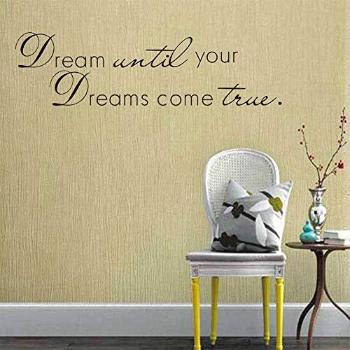 LZYMSZ Sogno Fino a Quando i Tuoi Sogni Diventano Realtà Wall Sticker Inspirational Adesivo Citazioni Vinile Nero Home Office Decor Art 11'X 40'