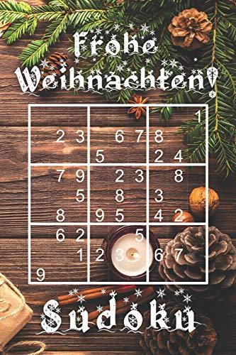 Frohe Weihnachten - Sudoku: 330 knifflige Rätsel | mittel - schwer - experte | Mit Lösungen und Anleitung | Reisegröße ca. DIN A5 | Für Kenner und Könner