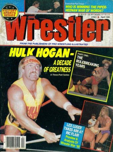 The Wrestler Magazine April 1990: Hulk Hogan, Roddy Piper