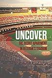 Uncover The Secret Apartment In Veteran'S Stadium: Sport Memoir