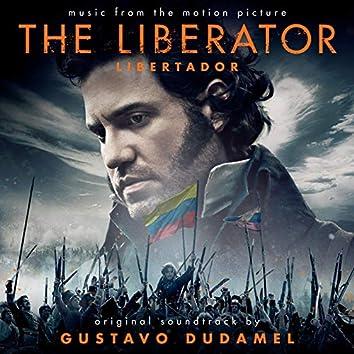 The Liberator / Libertador (Original Motion Picture Soundtrack)