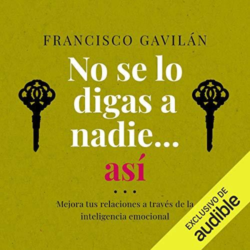 Diseño de la portada del título No se lo digas a nadie...así (Narración en Castellano)