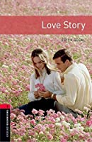 Oxford Bookworms Library: Level 3:: Love Story Audio Pack