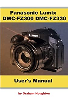 Panasonic Lumix DMC-FZ300 DMC-FZ330 User's Guide