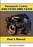 Panasonic Lumix DMC-FZ300 DMC-FZ330 User 039 s Guide