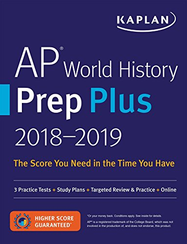 AP World History Prep Plus 2018-2019: 3 Practice Tests + Study Plans +...