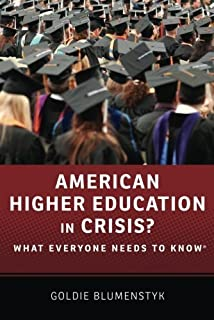 American Higher Education in Crisis?: What Everyone Needs to Know絶?? by Goldie Blumenstyk(2014-10-13)
