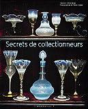 Secrets de collectionneurs