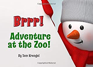 Brrr!: Adventure at the Zoo