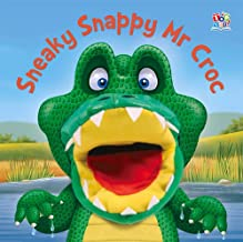 Sneaky Snappy Mr Croc (Hand Puppet Books)