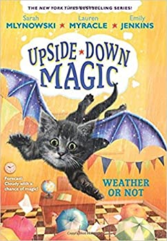 Paperback Weather or Not (Upside-Down Magic #5) Book