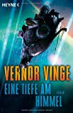 Vernor Vinge: Eine Tiefe am Himmel