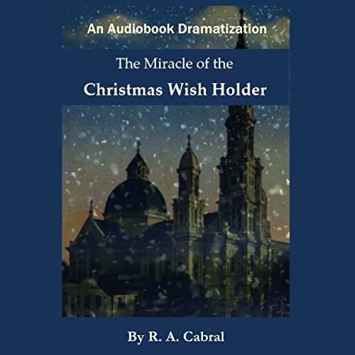 The Miracle of the Christmas Wish Holder audiobook cover art