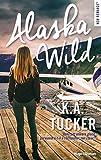 Alaska wild (New romance)